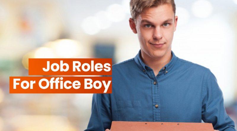 job roles of office boy